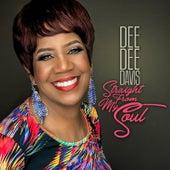 Straight from My Soul de Dee Dee Davis