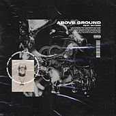 Above Ground by Maal Himself