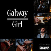 Galway Girl by MT Head