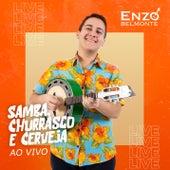 Samba, Churrasco e Cerveja (Ao Vivo) de Enzo Belmonte