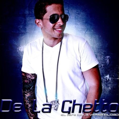 El Jefe de la Versatilidad Vol.1 by De La Ghetto