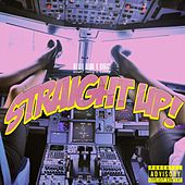 Straight Up! by Nelly Woah