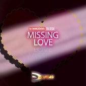 Missing Love de DJ Dangerous Raj Desai