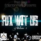 Fux Wit Us von Various Artists