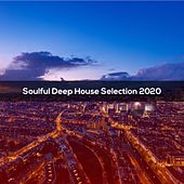 Soulful Deep House Selection 2020 di Illes