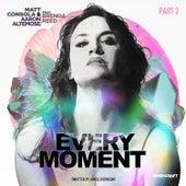 Every Moment (Remixes Part 2) by Matt Consola