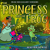 The Princess and the Frog: Music from the Movie (Music Box Lullaby Versions) van Melody the Music Box