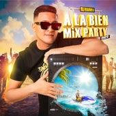À la bien (Mix Party 2020) by DJ Hamida