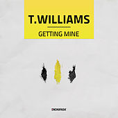 Getting Mine de T. Williams