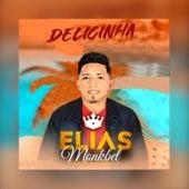 Delicinha by Elias Monkbel