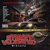 Street Validated Mixtape by Various Artists