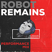 Robot Remains (Performance Mix) by Jabbawockeez