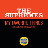 My Favorite Things (Live On The Ed Sullivan Show, December 4, 1966) de The Supremes