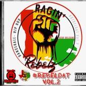 RebelDat Vol.2 by Ras Tee
