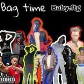 Bag Time by Baby.FTG