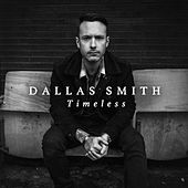 Timeless de Dallas Smith