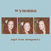Angel From Montgomery de Wynonna Judd