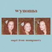 Angel From Montgomery by Wynonna Judd
