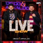 EP1 Diego & Arnaldo Live Show de Diego & Arnaldo