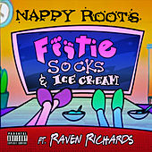 Footie Socks & Ice Cream von Nappy Roots