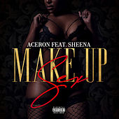 Make up Sex by Ace Ron
