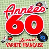 Années 60 (Special Variété Française) di Various Artists