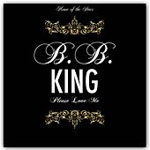 Please Love Me de B.B. King