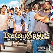Barbershop 2 (Back In Business) van Various Artists