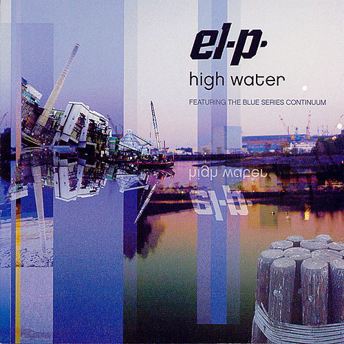 High Water (Mark) by El-P