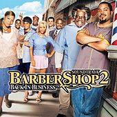 Barbershop 2: Back In Business by Various Artists