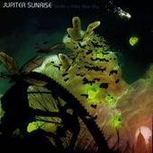 Under A Killer Blue Sky by Jupiter Sunrise