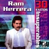 30 Exitos Insuperables by Ram Herrera