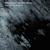 Rain On The Window by John Surman
