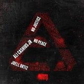 No Justice No Peace by Ali Cashius Jr