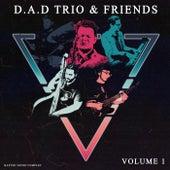 D.A.D Trio & Friends, Vol. 1 di D.A.D Trio