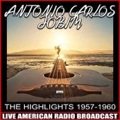 The Highlights 1957-1960 von Antônio Carlos Jobim (Tom Jobim)