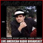 Italian Pop Hits 1959-1962 von Adriano Celentano