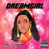 Dream Girl by J. Hill