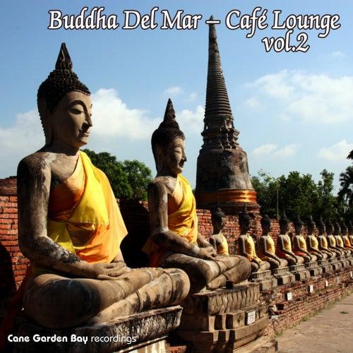 Buddha Del Mar – Café Lounge Vol.2 by Various Artists