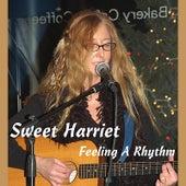 Feeling a Rhythm by Sweet Harriet