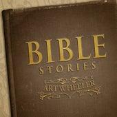 Bible Stories by Art Wheeler