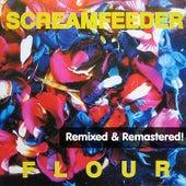 Flour (Remixed) [Remastered] by Screamfeeder
