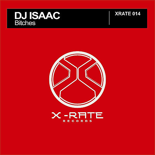 Bitches by DJ Isaac