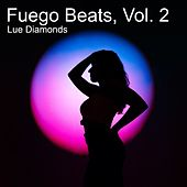 Fuego Beats, Vol. 2 (Instrumental) de Lue Diamonds