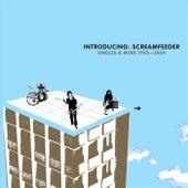 Intruducing: Screamfeeder (Singles & More 1992-2004) by Screamfeeder