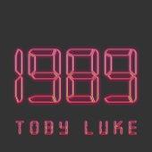 1989 by Toby Luke