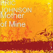Mother of Mine di Eric Johnson