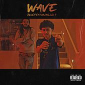 Wave (feat. Lil T) by Plug