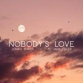 Nobody's Love (Acoustic) by Jonah Baker