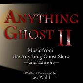 Anything Ghost II by Lex Wahl